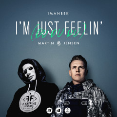 I'm Just Feelin' (Du Du Du) - Imanbek, Martin Jensen