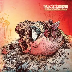 Death Is The Only Mortal - The Acacia Strain