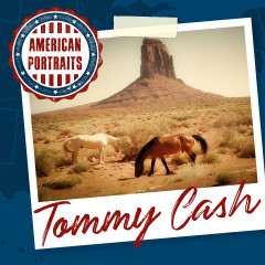 American Portraits: Tommy Cash - Tommy Cash
