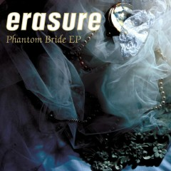 Phantom Bride EP - Erasure