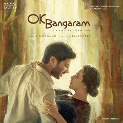 OK Bangaram (Original Motion Picture Soundtrack) - A.R. Rahman