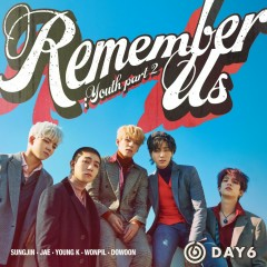 Remember Us : Youth Part 2 (EP) - Day6