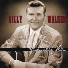 Billy Walker: Columbia Hits - Billy Walker