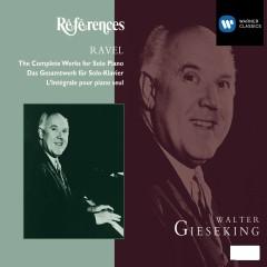Ravel: Solo Piano Music - Walter Gieseking