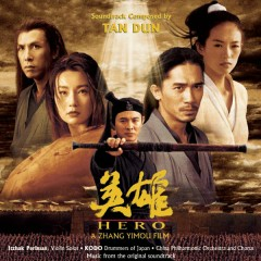 Hero - Music from the Original Soundtrack - Tan Dun, Itzhak Perlman, Kodo