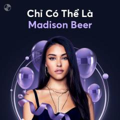 Chỉ Có Thể Là Madison Beer