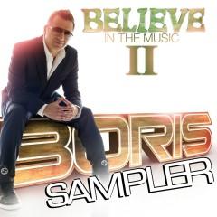 Believe In The Music II - Sampler - Boris