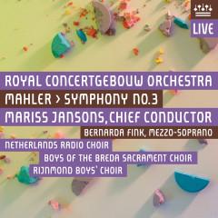 Mahler: Symphony No. 3 (Live) - Royal Concertgebouw Orchestra