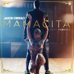Mamacita (feat. Farruko) - Jason Derülo, Farruko