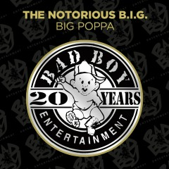 Big Poppa - The Notorious B.I.G.