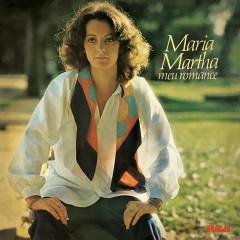 Meu Romance - Maria Martha