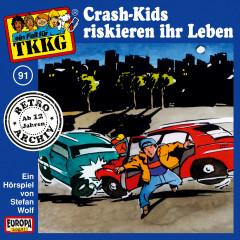 091/Crash-Kids riskieren ihr Leben