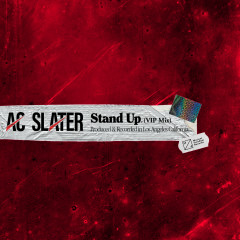 Stand Up (VIP Mix) - AC Slater
