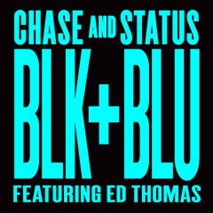 Blk & Blu (Remixes) - Chase & Status, Ed Thomas