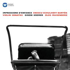 Enescu: Impressions d'enfance - Schulhoff & Bartók: Violin Sonatas - Gidon Kremer, Oleg Maisenberg