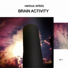 Brain Activity Vol.1 - Various Artists