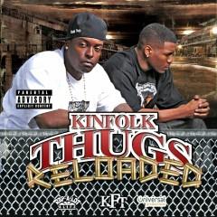 Reloaded - Kinfolk Thugs