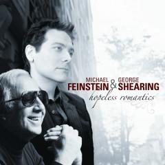Hopeless Romantics - Michael Feinstein, George Shearing