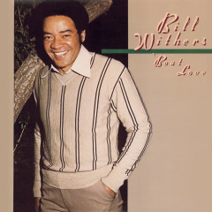 'Bout Love - Bill Withers