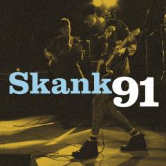 Skank 91 - Skank