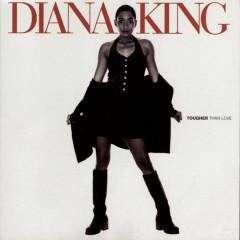 Tougher Than Love - Diana King