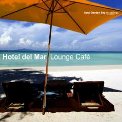 Hotel Del Mar - Lounge Café - Various Artists