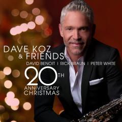 Dave Koz And Friends 20th Anniversary Christmas - Dave Koz, David Benoit, Rick Braun, Peter White