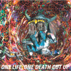 ONE LIFE, ONE DEATH CUT UP(LIVE) - Buck-Tick