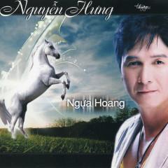 Ngưa Hoang - Nguyễn Hưng