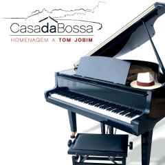 Casa Da Bossa - Homenagem A Tom Jobim - Various Artists