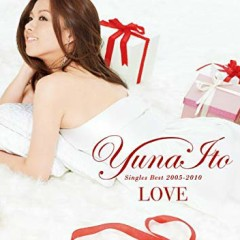 LOVE ~Singles Best 2005-2010~ - Yuna Ito