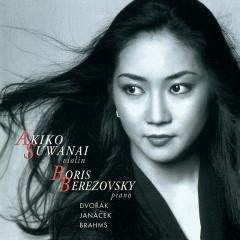 Brahms/Dvorák/Janácek: Hungarian Dances/4 Romantic Pieces/Violin Sonata etc. - Akiko Suwanai, Boris Berezovsky