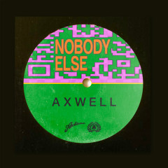 Nobody Else (Single)