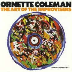 The Art Of The Improvisers - Ornette Coleman