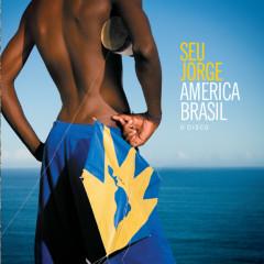 América Brasil O Disco - Seu Jorge