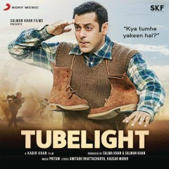 Tubelight (Original Motion Picture Soundtrack) - Pritam