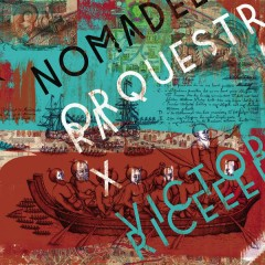 Nomade Orquestra X Victor Rice - Nômade Orquestra