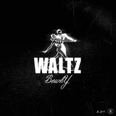 Waltz - Bewhy