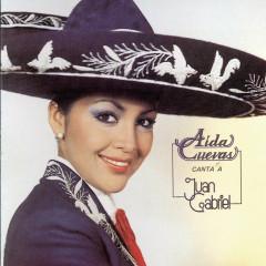 Aida Cuevas Canta A Juan Gabriel - Aida Cuevas