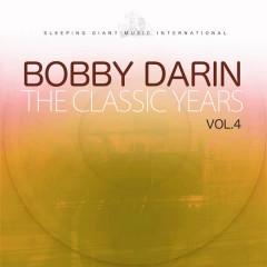 The Classic Years, Vol. 4 - Bobby Darin