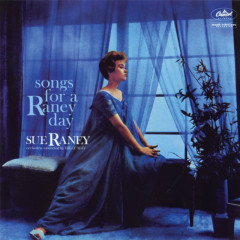 Songs For A Raney Day - Sue Raney