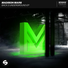 Back 2 Underground EP - Madison Mars