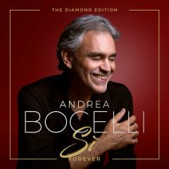 Sì Forever (The Diamond Edition) - Andrea Bocelli