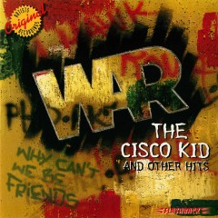 The Cisco Kid and Other Hits - War