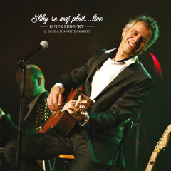 Sliby se maj plnit... (Live) - Janek Ledecky, M. Nostitz Quartet