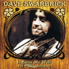 It Suits Me Well - The Transatlantic Anthology - Dave Swarbrick
