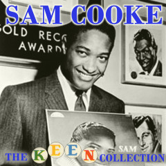 The Complete Remastered Keen Collection - Sam Cooke
