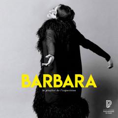 Barbara, la playlist de l'exposition - Barbara