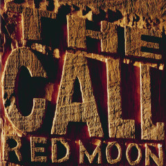 Red Moon - The Call