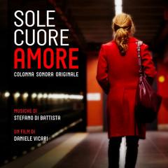 Sole cuore amore (Original Motion Picture Soundtrack) - Stefano di Battista, Valerio C. Faggioni
